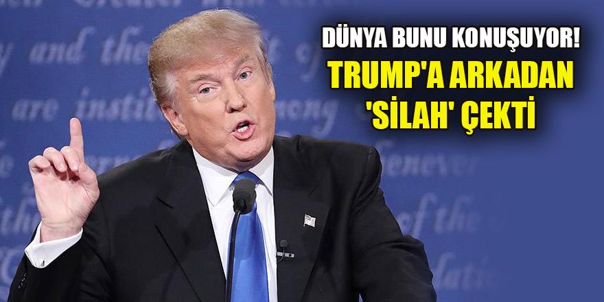 Dünya bunu konuşuyor! Trump'a arkadan 'silah' çekti