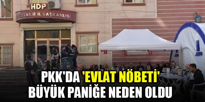 PKK'da 'Evlat nöbeti' büyük paniğe neden oldu