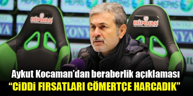 Aykut Kocaman'dan beraberlik açıklaması: Ciddi fırsatları cömertçe harcadık