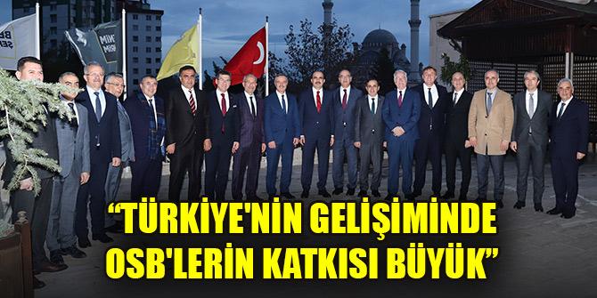 Başkan Altay: Türkiye'nin gelişiminde OSB'lerin katkısı büyük