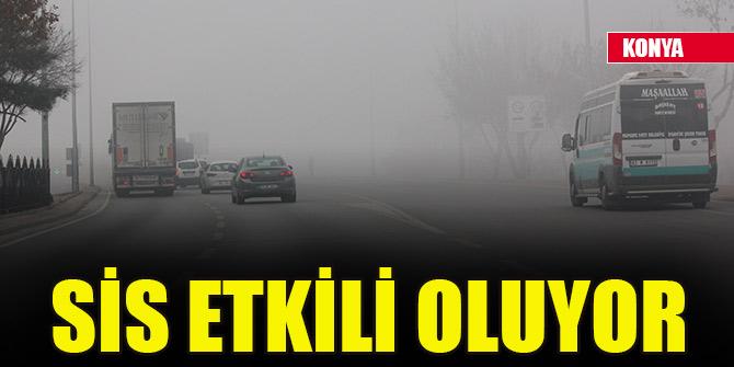 Konya ve çevresinde sis etkili oluyor