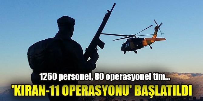 'Kıran-11 Narko-Terör Operasyonu' başlatıldı