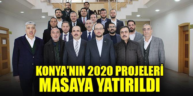Konya'nın 2020 projeleri masaya yatırıldı
