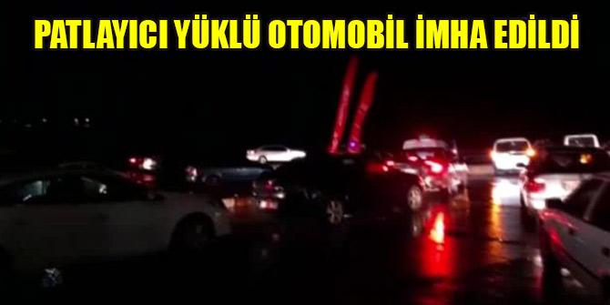 Şanlıurfa'da patlayıcı yüklü otomobil imha edildi