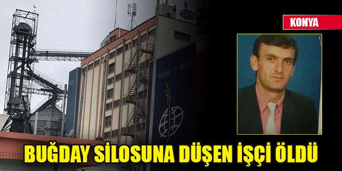 Konya'da un fabrikasında buğday silosuna düşen işçi öldü