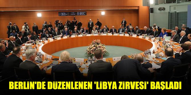 Berlin'de düzenlenen 'Libya zirvesi' başladı