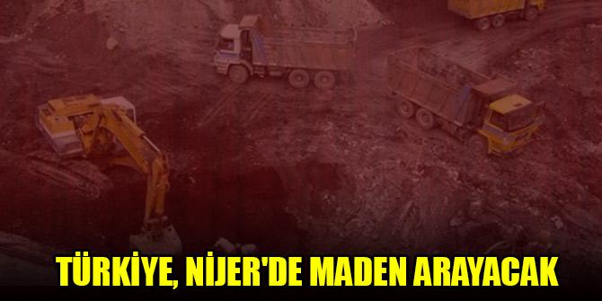 Türkiye, Nijer'de maden arayacak