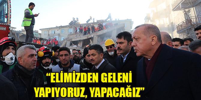 Erdoğan: Elimizden geleni sonuna kadar inşallah yapıyoruz, yapacağız