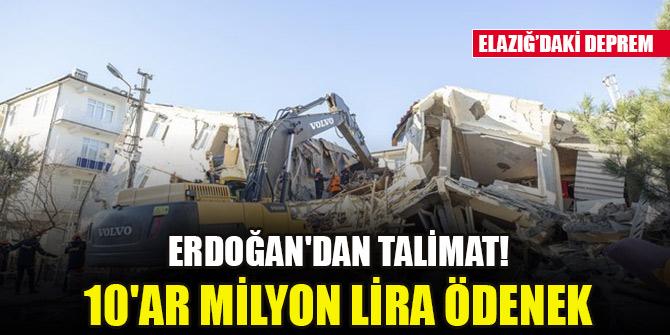 Erdoğan'dan talimat! 10'ar milyon lira ödenek