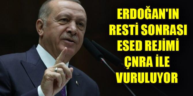 Erdoğan'ın resti sonrası Esed rejimi ÇNRA ile vuruluyor