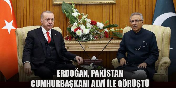Cumhurbaşkanı Erdoğan, Pakistan Cumhurbaşkanı Alvi ile görüştü