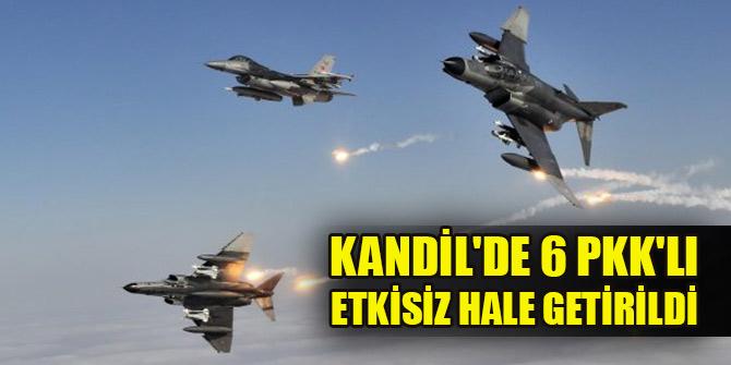 Kandil'de 6 PKK'lı terörist etkisiz hale getirildi