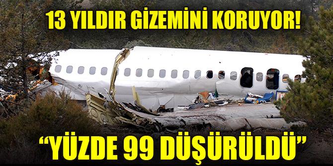 13 yıldır gizemini koruyor! 'Isparta uçağı yüzde 99 düşürüldü'