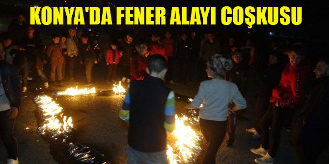 Konya'da 'fener alayı' coşkusu