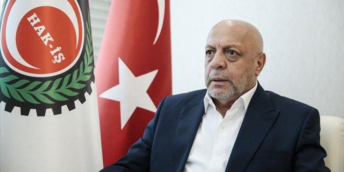 """HAK-İŞ Genel Başkanı Arslan: """"Acımız büyük, milletimizin başı sağolsun"""""""