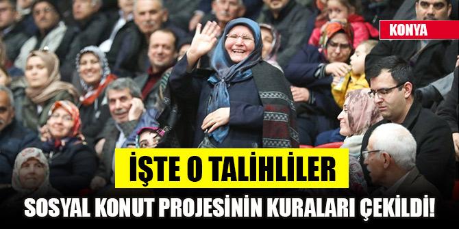 Konya'da Sosyal Konut Projesinin kuraları çekildi! İşte o talihliler