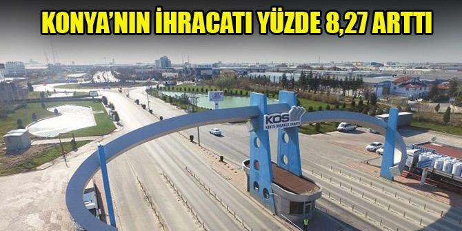 Konya'nın ihracatı Şubat'ta yüzde 8,27 arttı