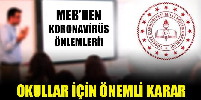 Milli Eğitim Bakanlığı'ndan koronavirüs önlemleri! Okullar için önemli karar