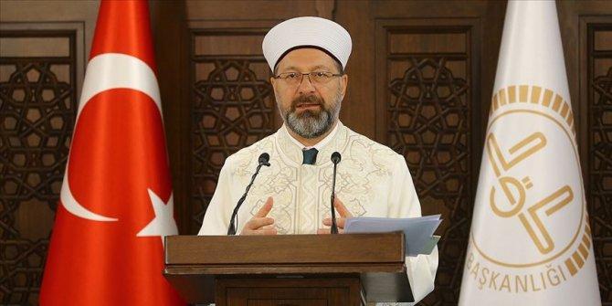 Diyanet İşleri Başkanı Erbaş'tan teravih namazlarına ilişkin açıklama