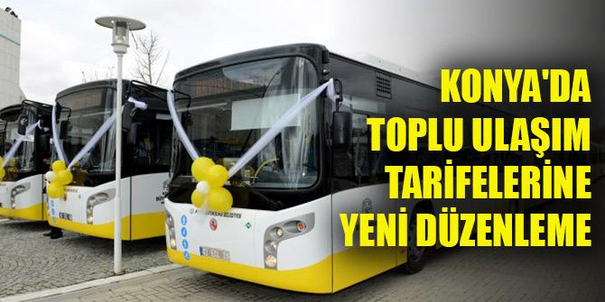 Konya'da toplu ulaşım tarifelerine yeni düzenleme