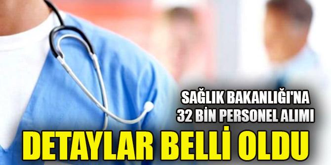 Sağlık Bakanlığı'na 32 bin personel alım başvuru tarihi belli oldu