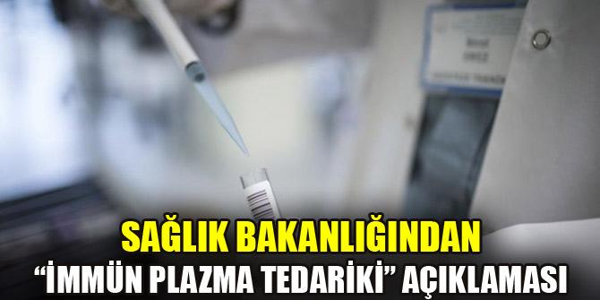 """Sağlık Bakanlığından """"İmmün Plazma Tedariki"""" açıklaması"""