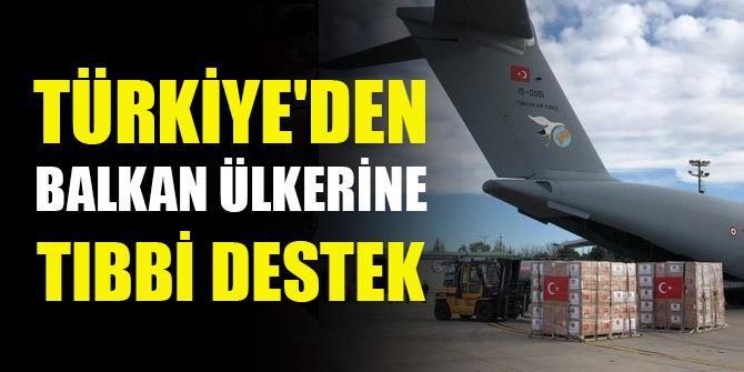 Türkiye'den Balkan ülkerine tıbbi destek