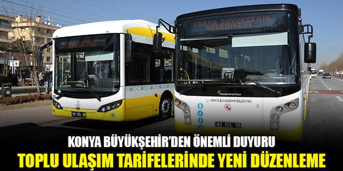 Konya'da toplu ulaşım tarifelerinde yeni düzenleme
