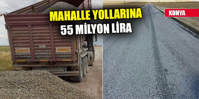 Konya Büyükşehir'den mahalle yollarına 55 milyon lira