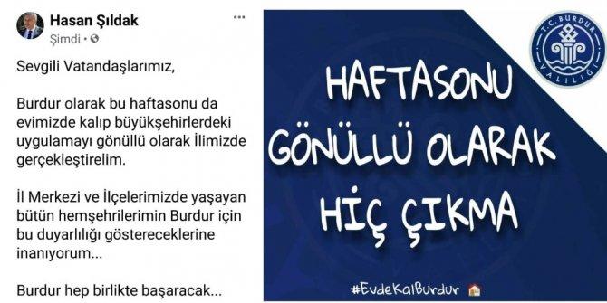 Sokağa çıkma yasağı olmayan Burdur'da Validen 'çıkmayın' uyarısı