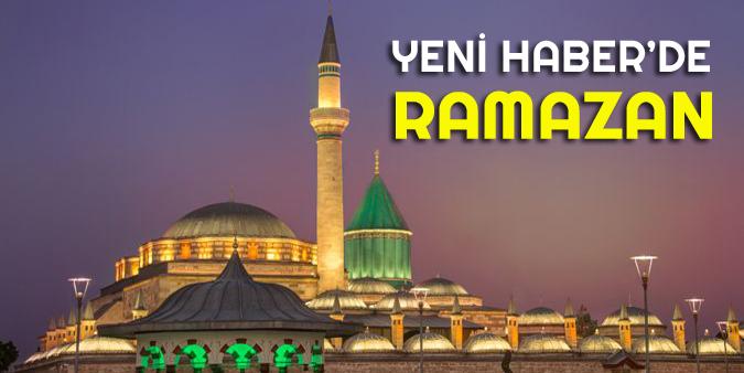 Yeni Haber'de Ramazan 12. Gün
