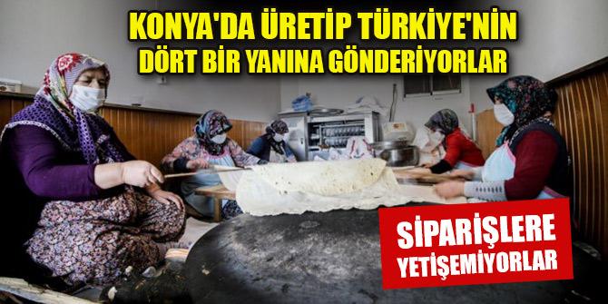 Konya'da üretip Türkiye'nin dört bir yanına gönderiyorlar