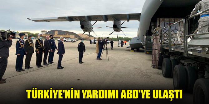 Türkiye'nin yardımı ABD'ye ulaştı