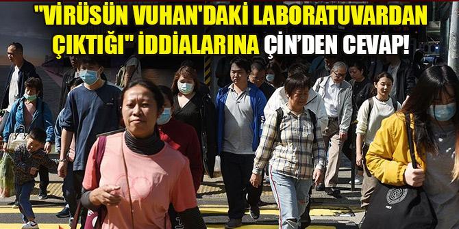 """Çin, """"Kovid-19'un Vuhan'daki laboratuvardan çıktığı"""" iddialarını yalanladı"""