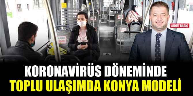 Koronavirüs döneminde toplu ulaşımda Konya modeli