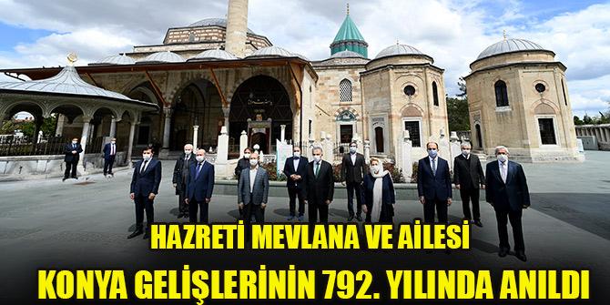 Hazreti Mevlana ve ailesi Konya gelişlerinin 792. yılında anıldı