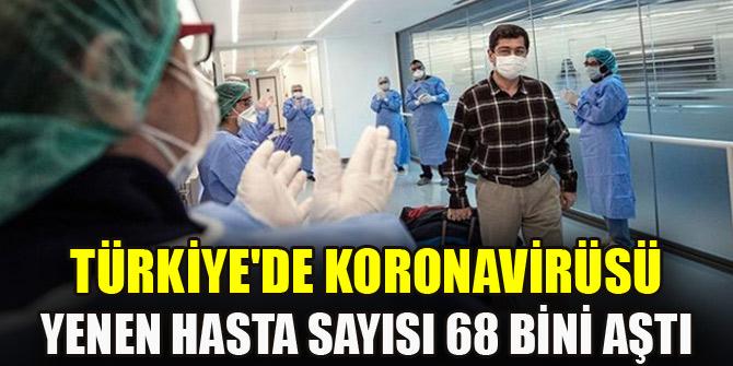 Türkiye'de virüsü yenen hasta sayısı 68 bini geçti