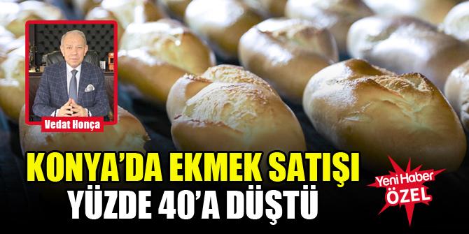 Konya'da ekmek satışı yüzde 40'a düştü