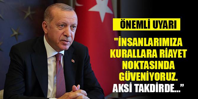 Erdoğan'dan önemli uyarı: Aksi takdirde...