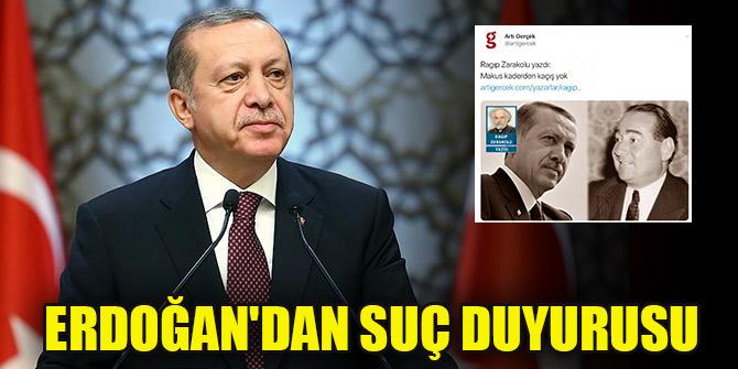 """Erdoğan'dan """"darbe iması"""" yapılan yazı ile ilgili suç duyurusu"""