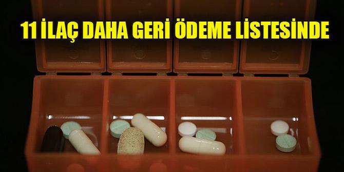 11 ilaç daha geri ödeme listesine alındı