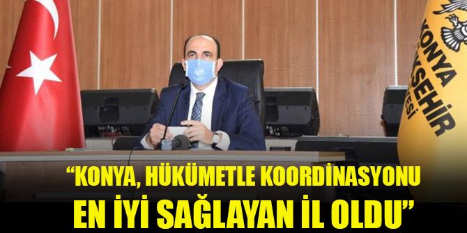 """Başkan Altay: """"Konya, hükümetle koordinasyonu en iyi sağlayan il oldu"""""""