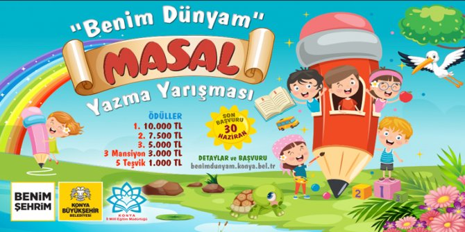 Konya Büyükşehir'den çocuklara yönelik masal yazma yarışması