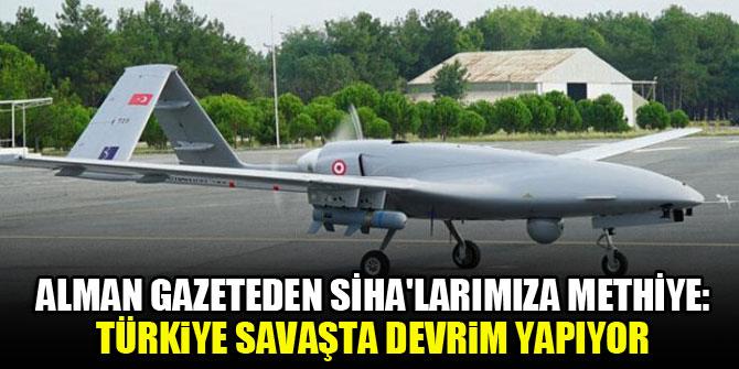 Alman gazeteden SİHA'larımıza methiye: Türkiye savaşta devrim yapıyor
