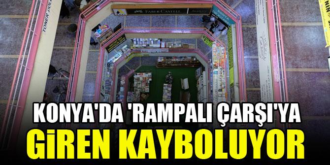 Konya'da 'Rampalı çarşı'ya giren kayboluyor