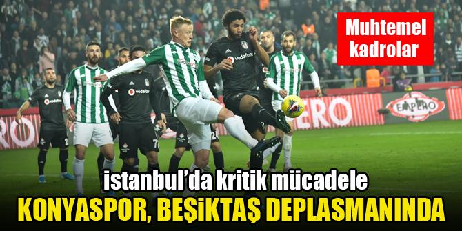 Konyaspor, Beşiktaş deplasmanında! İşte muhtemel 11'ler