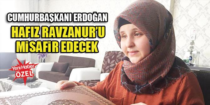 Cumhurbaşkanı Erdoğan Hafız Ravzanur'u misafir edecek