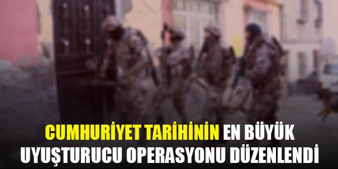 Cumhuriyet tarihinin en büyük uyuşturucu operasyonu düzenlendi