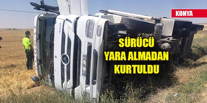 Konya'da tır devrildi, sürücü yara almadan kurtuldu