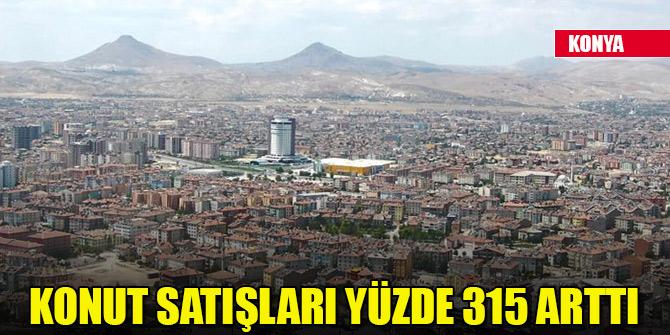 Konya'da konut satışları yüzde 315 arttı